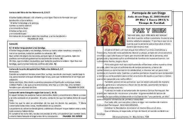 Parroquia de san Diego  Lectura del libro de los Números 6, 22-27 El Señor habló a Moisés: «Di a Aarón y a sus hijos: Ésta...