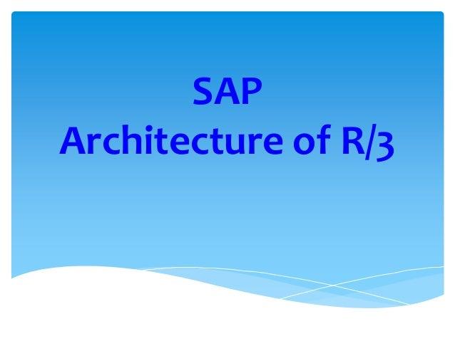 SAP Architecture of R/3