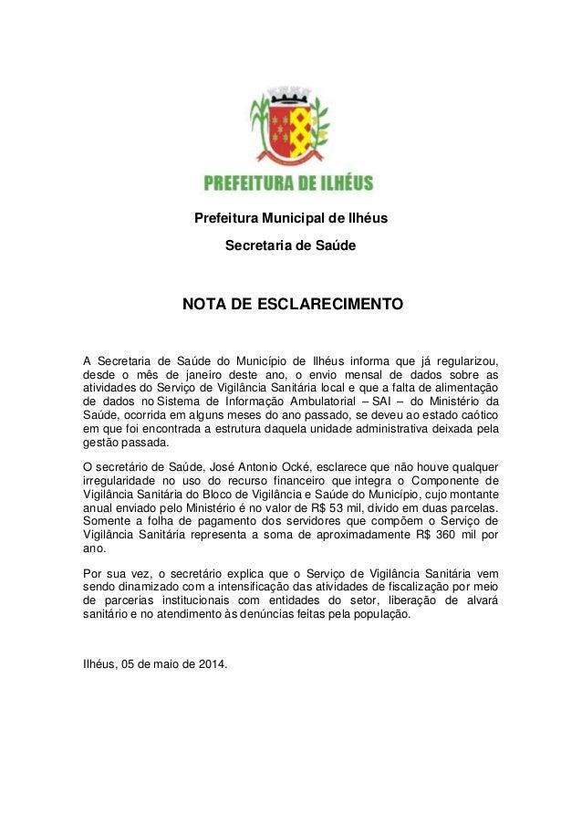 Prefeitura Municipal de Ilhéus Secretaria de Saúde NOTA DE ESCLARECIMENTO A Secretaria de Saúde do Município de Ilhéus inf...