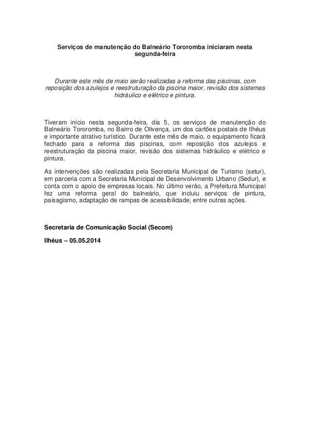 Serviços de manutenção do Balneário Tororomba iniciaram nesta segunda-feira Durante este mês de maio serão realizadas a re...