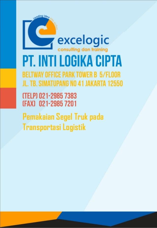 Pemakaian Segel Truk pada Transportasi Logistik