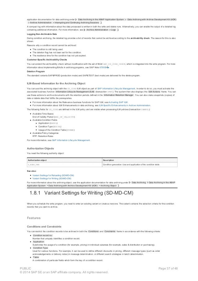 application documentation for data archiving under Data Archiving in the ABAP Application System Data Archiving with Archi...
