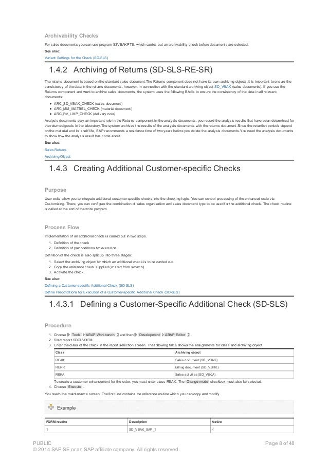 Archivability Checks For sales documents you can use program S3VBAKPTS, which carries out an archivability check before do...