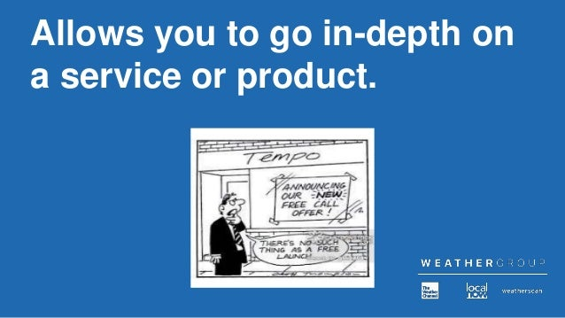Allows you to go in-depth on a service or product.