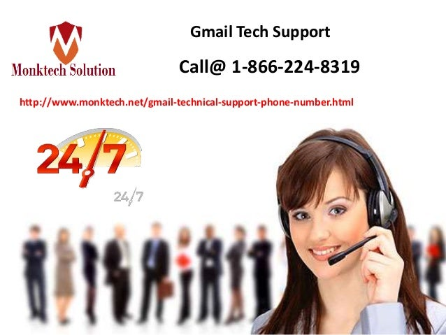 Gmail Tech Support Call@ 1-866-224-8319 http://www.monktech.net/gmail-technical-support-phone-number.html