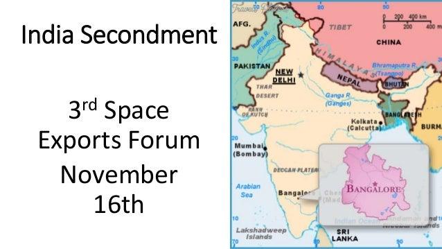 India Secondment 3rd Space Exports Forum November 16th