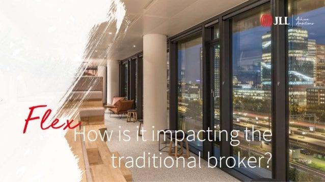 Flex: How is it Impacting The Traditional Broker? -- Sven Bertens