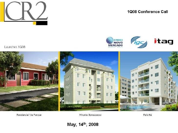 05 19-2008 - 1 q08 earnings presentation
