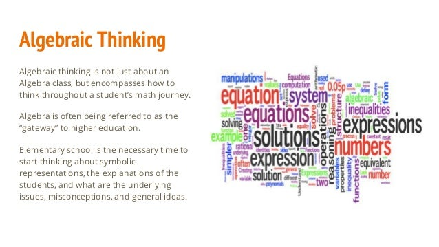 Inspire and Cultivate Algebraic Thinking