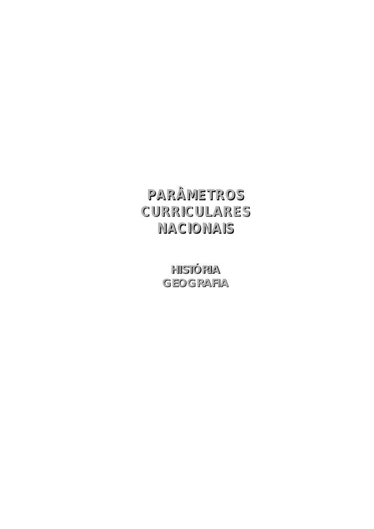 PARÂMETROSCURRICULARES  NACIONAIS   HISTÓRIA  GEOGRAFIA