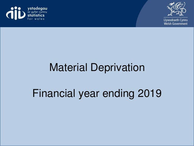 Material Deprivation Financial year ending 2019