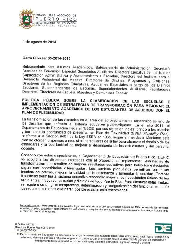 'FESTADO LIBRE ASOCIADO DE ,2 p «fi  UERTO RICO   ¡,5 DEPARTAMENTO DE EDUCACION OF  V ICINA DEL SECRETARIO  1 de agosto de ...