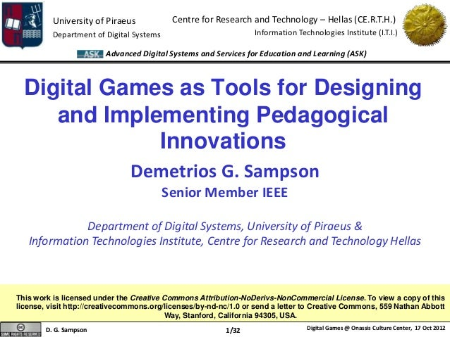 University of Piraeus            Centre for Research and Technology – Hellas (CE.R.T.H.)          Department of Digital Sy...