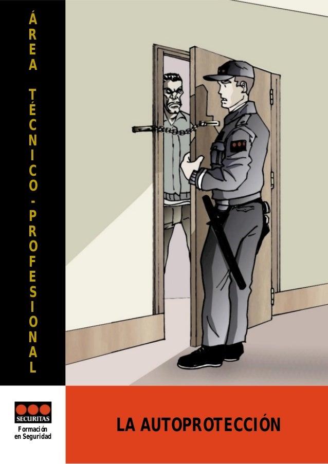 Á R E A T É C N I C O P R O F E S I O N A L  Securitas Seguridad España, S.A. c/ Arrastaría, 11 - Polígono Las Mercedes 28...