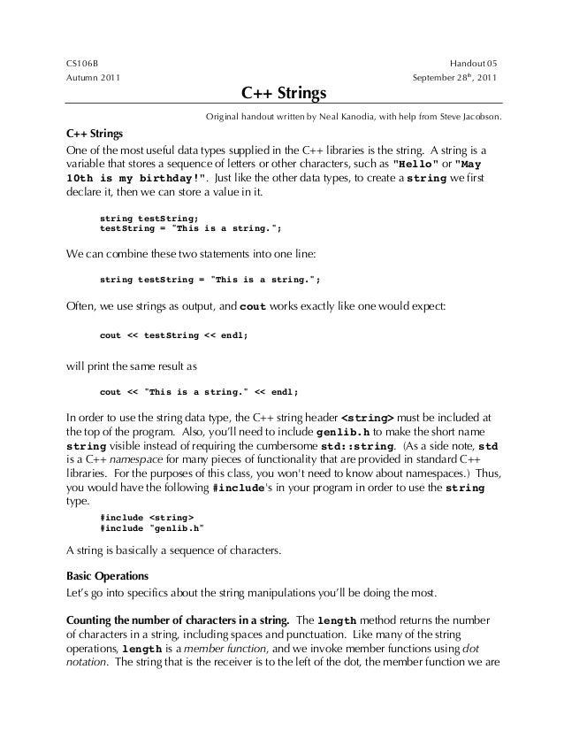 CS106B Handout 05Autumn 2011 September 28th, 2011C++ StringsOriginal handout written by Neal Kanodia, with help from Steve...