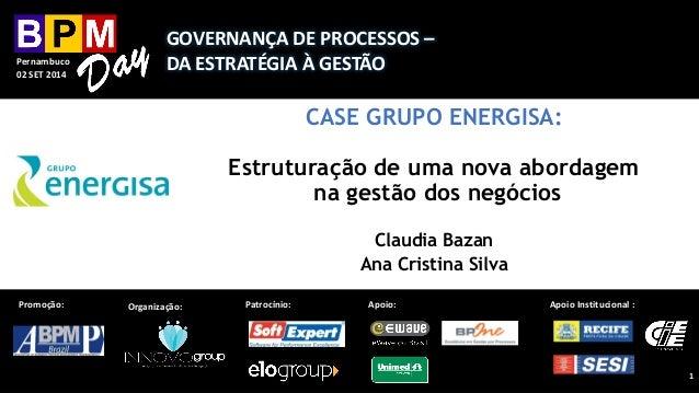 Pernambuco  02 SET 2014  Organização:  Patrocínio:  ApoioInstitucional:  Apoio:  Pernambuco  02 SET 2014GOVERNANÇA DE PROC...