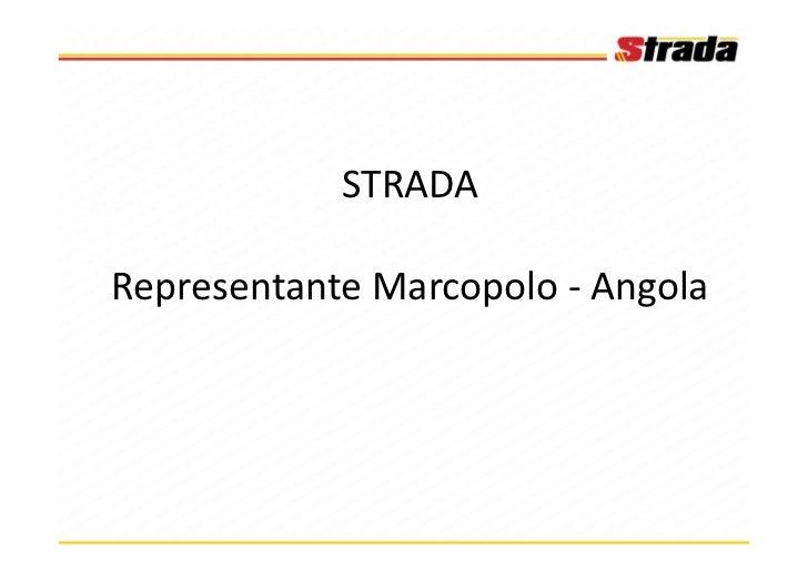 STRADARepresentante Marcopolo - Angola