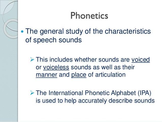 Phonetics - Linguistics