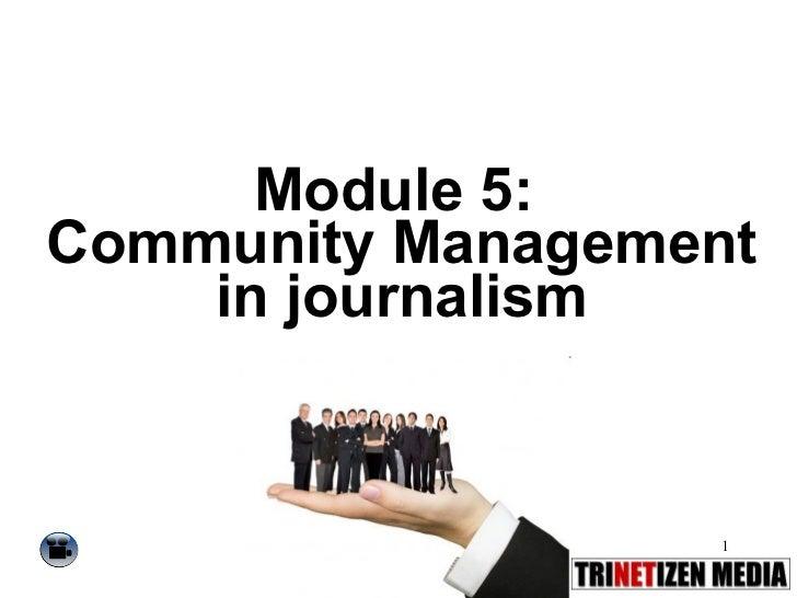 Module 5:  Community Management in journalism
