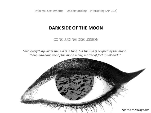 Informal Settlements – Understanding + Interacting (AP-322) – Dark Side of the MoonInformal Settlements – Understanding + ...