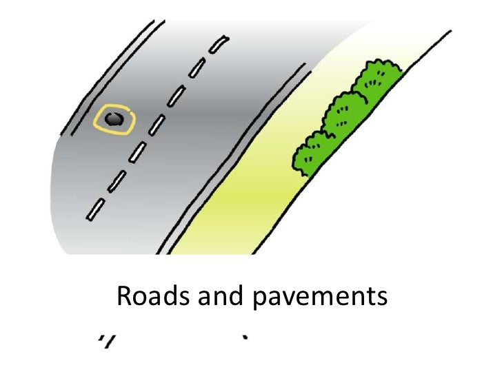Roads and pavements<br />