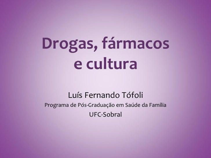 Luís Fernando TófoliPrograma de Pós-Graduação em Saúde da Família                UFC-Sobral