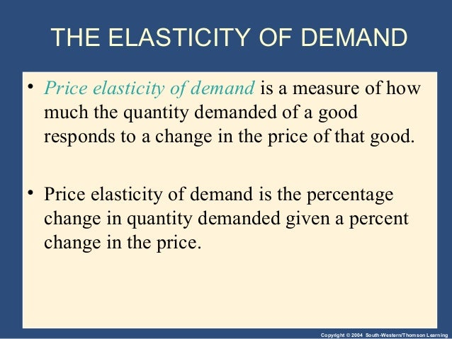 elasticity and its application Elasticity and its application chapter 5 elasticity    ◇ is a measure of how  much buyers and sellers respond to changes in market conditions ◇ allows.