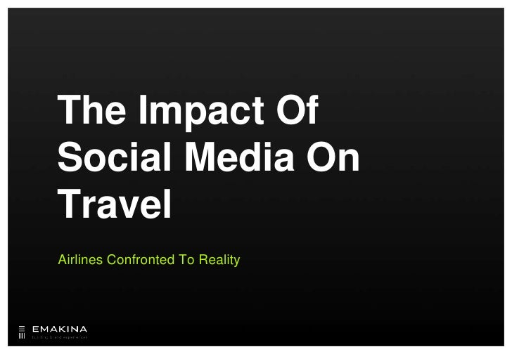 The Impact OfSocial Media On Travel<br />Airlines Confronted To Reality<br />