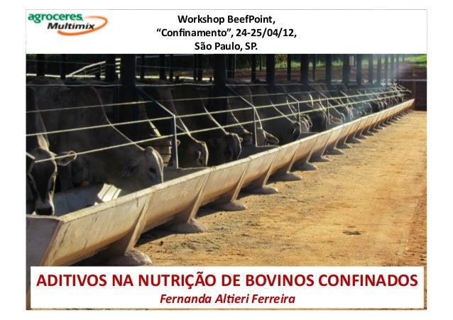 """Workshop BeefPoint,                    """"Confinamento"""", 24-‐25/04/12,                           São Paulo, ..."""