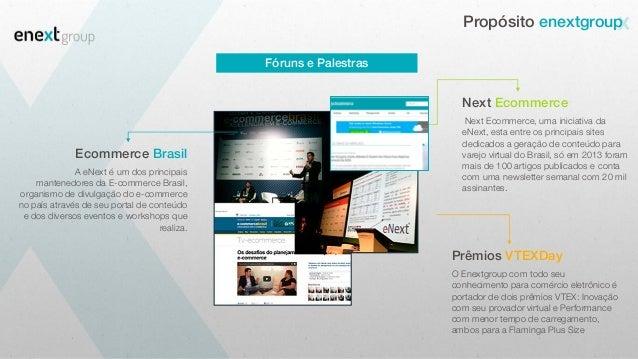 Next Ecommerce, uma iniciativa da eNext, esta entre os principais sites dedicados a geração de conteúdo para varejo virtua...