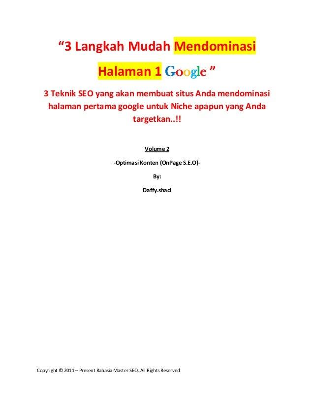 """""""3 Langkah Mudah Mendominasi                            Halaman 1 Google """"   3 Teknik SEO yang akan membuat situs Anda men..."""