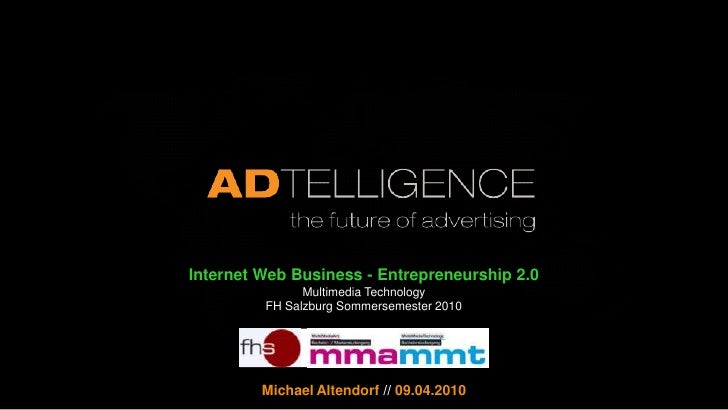 Business of Web - Entrepreneurship 2.0<br />Kapitel 5 – Internet Economics<br />Multimedia Technology  // FH Salzburg  // ...