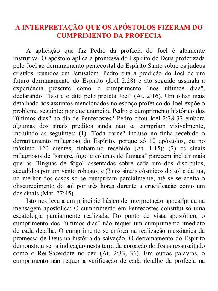A INTERPRETAÇÃO QUE OS APÓSTOLOS FIZERAM DO          CUMPRIMENTO DA PROFECIA      A aplicação que faz Pedro da profecia do...
