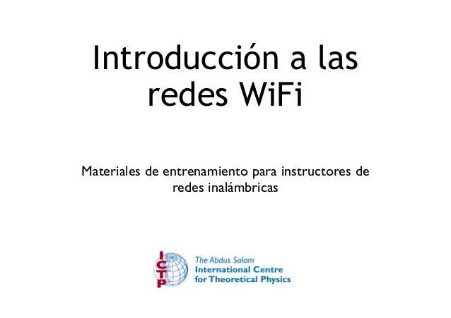 Introducción a las  redes WiFi  Materiales de entrenamiento para instructores de  redes inalámbricas