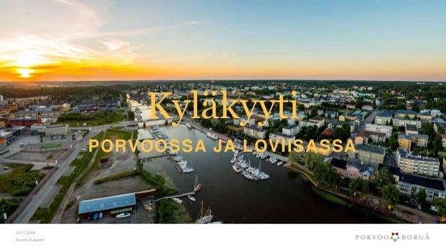 Kyläkyyti PORVOOSSA JA LOVIISASSA 29.11.2018 Etunimi Sukunimi