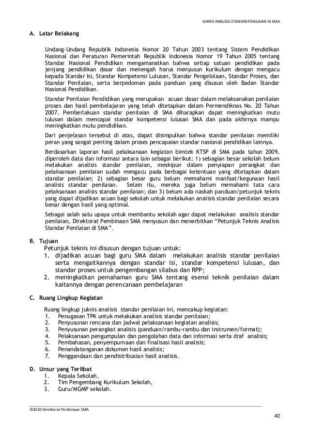 JUKNIS ANALISIS STANDAR PENILAIAN DI SMAA. Latar Belakang       Undang-Undang Republik Indonesia Nomor 20 Tahun 2003 tenta...