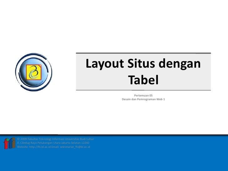 Layout Situs dengan                                                             Tabel                                     ...