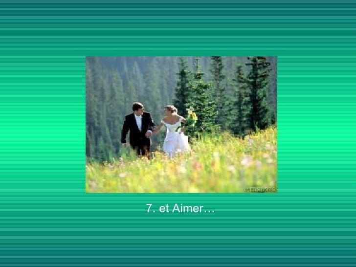 7. et Aimer…