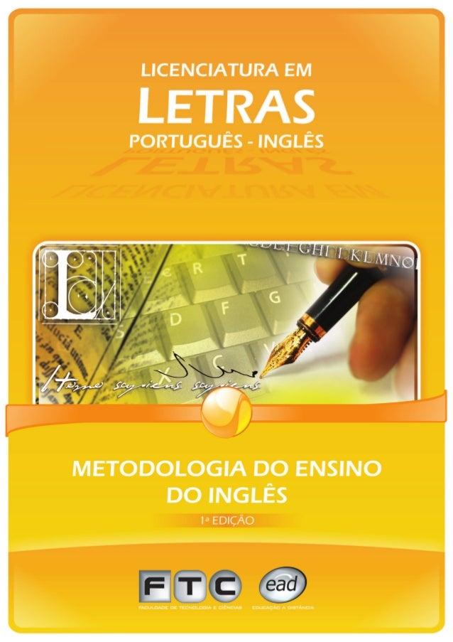 METODOLOGIA DO ENSINO DO INGLÊS   1ª Edição - 2007