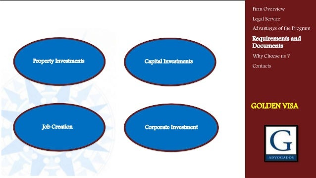 Property Investments VISA GOLD Capital Investments Job Creation Corporate Investment Firm Overview Legal Service Advantag...