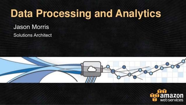 Data Processing and Analytics