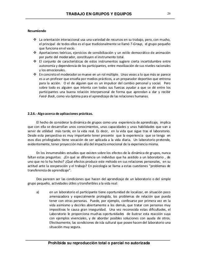 TRABAJO EN GRUPOS Y EQUIPOS Prohibida su reproducción total o parcial no autorizada 29 Resumiendo  La orientación interac...