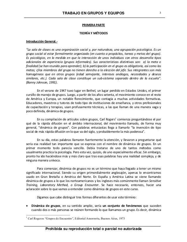 TRABAJO EN GRUPOS Y EQUIPOS Prohibida su reproducción total o parcial no autorizada 3 PRIMERA PARTE TEORÍA Y MÉTODOS Intro...