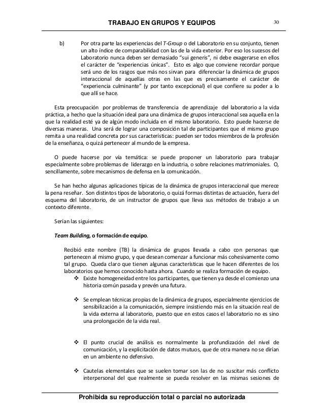 TRABAJO EN GRUPOS Y EQUIPOS Prohibida su reproducción total o parcial no autorizada 30 b) Por otra parte las experiencias ...