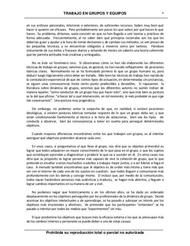 TRABAJO EN GRUPOS Y EQUIPOS Prohibida su reproducción total o parcial no autorizada 6 en sus archivos personales, interior...
