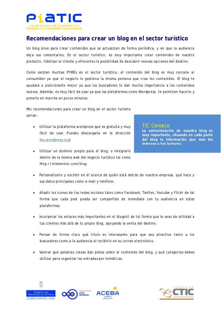 Recomendaciones para crear un blog en el sector turísticoUn blog sirve para crear contenidos que se actualizan de forma pe...