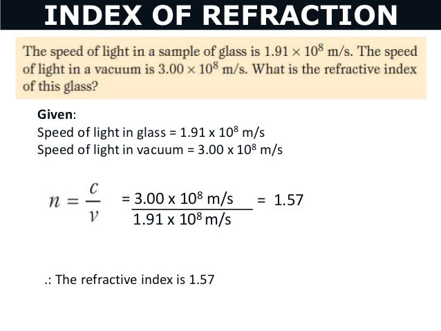 INDEX OF REFRACTION 13 Given Speed Of Light