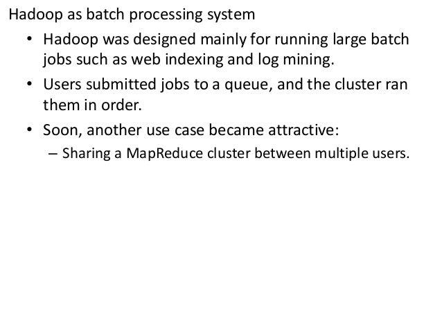 Hadoop scheduler Slide 2