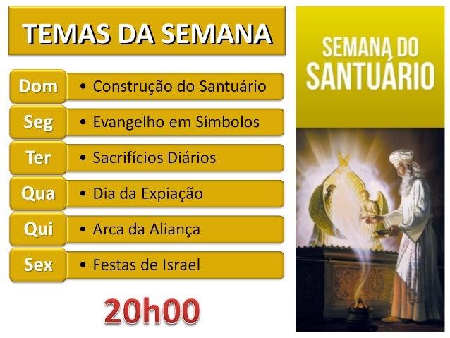 TEMAS DA SEMANATEMAS DA SEMANA