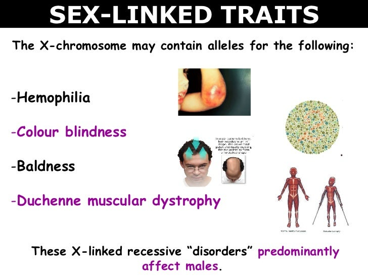 Sex linked genes and disorders
